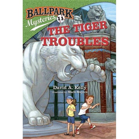 The Tiger Troubles - (Ballpark Mysteries) by  David A Kelly (Paperback) - image 1 of 1