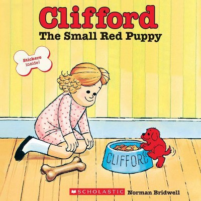 Clifford the Small Red Puppy - (Clifford the Big Red Dog) by  Norman Bridwell (Paperback)