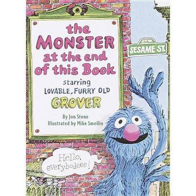 The Monster at the End of This Book (Sesame Street) - (Big Bird's Favorites Board Books) by  Jon Stone (Board Book)