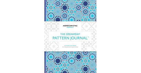 Dreamday Pattern Journal : Coloring-in Notebook for Writing, Musing, Drawing and Doodling; Marrakech - image 1 of 1