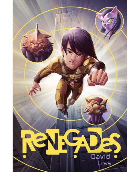 Renegades -  (Randoms) by David Liss (Hardcover) - image 1 of 1