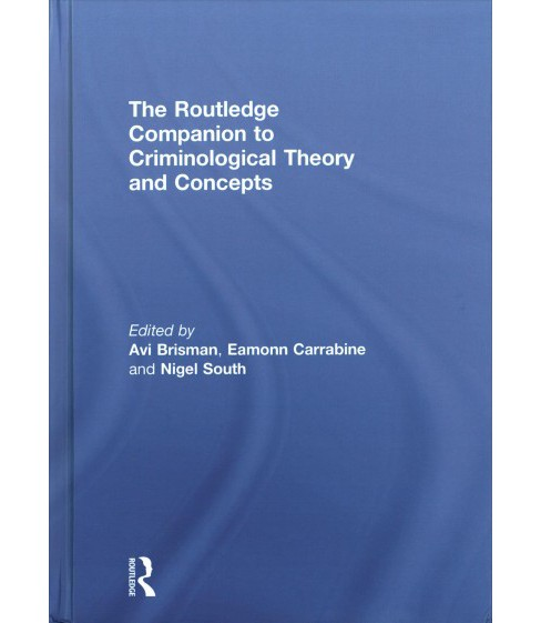 Routledge Companion to Criminological Theory and Concepts -  (Hardcover) - image 1 of 1