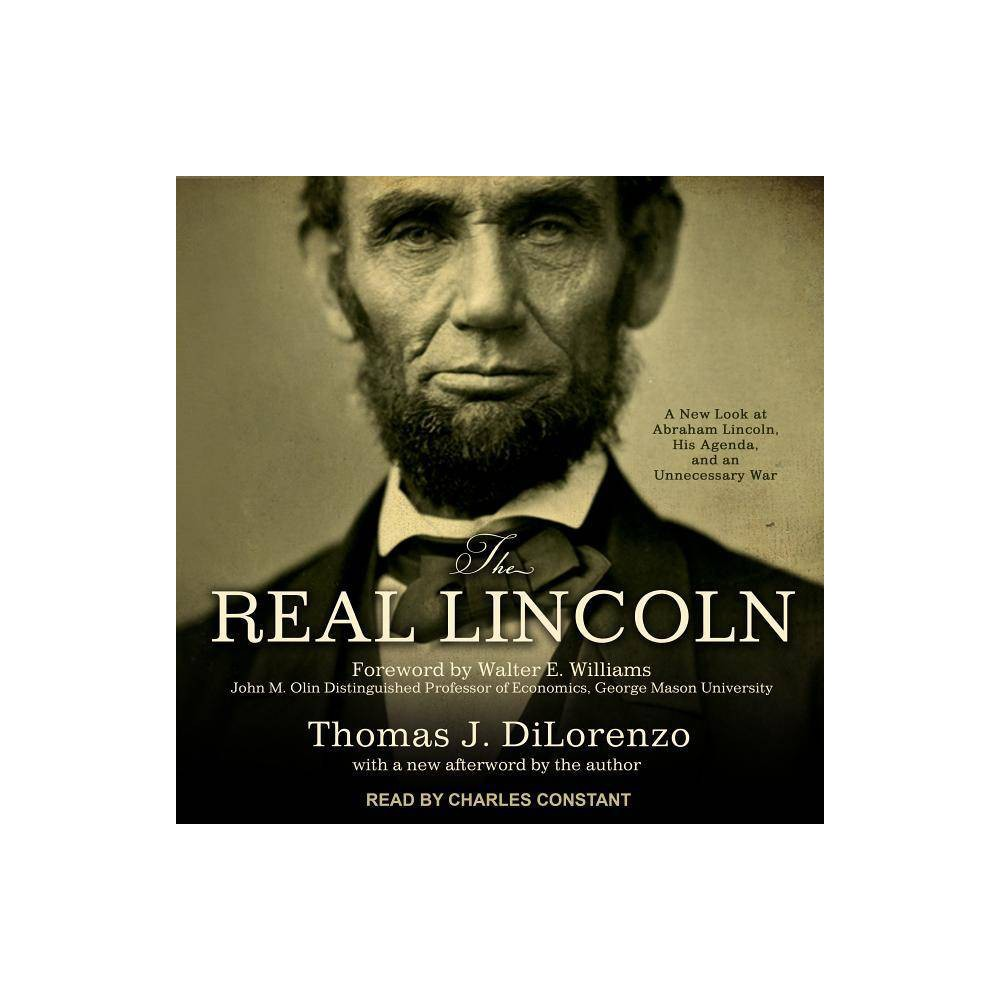 Best Review The Real Lincoln By Thomas J Dilorenzo AudioCD