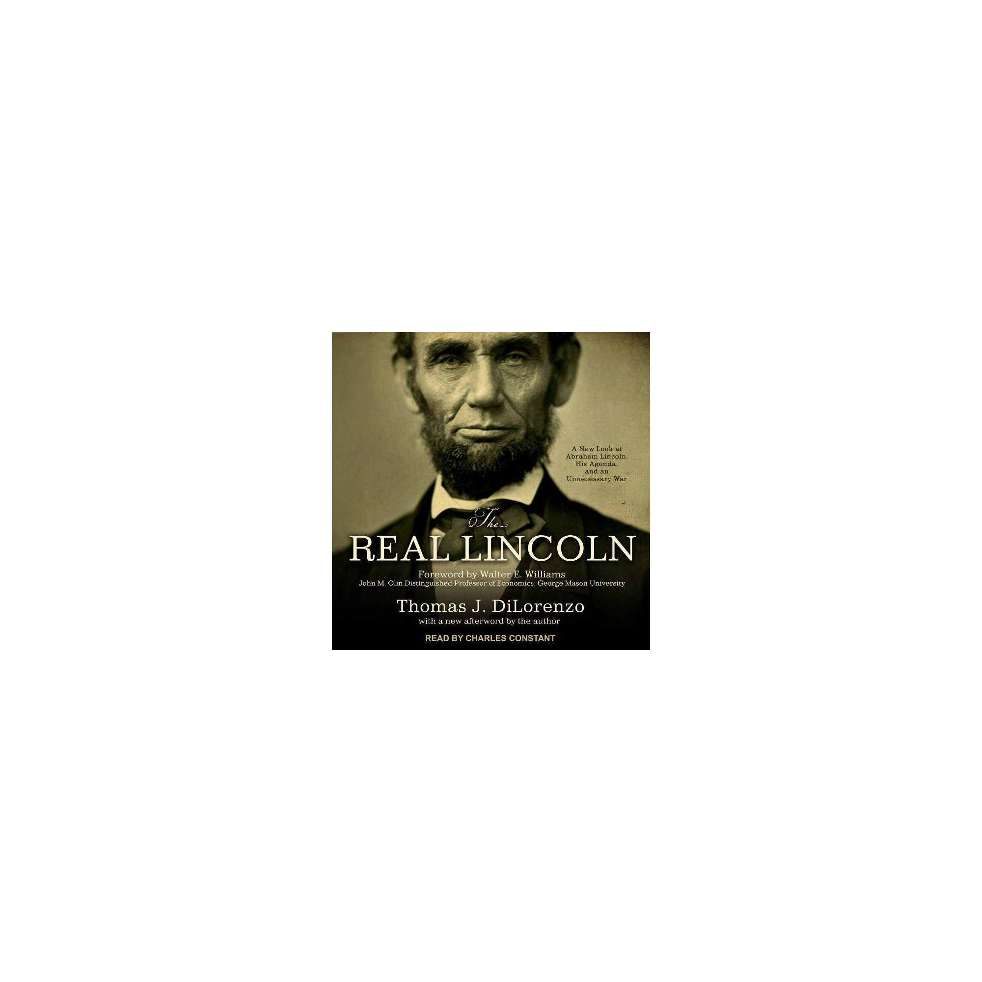 The Real Lincoln - by Thomas J Dilorenzo (AudioCD)