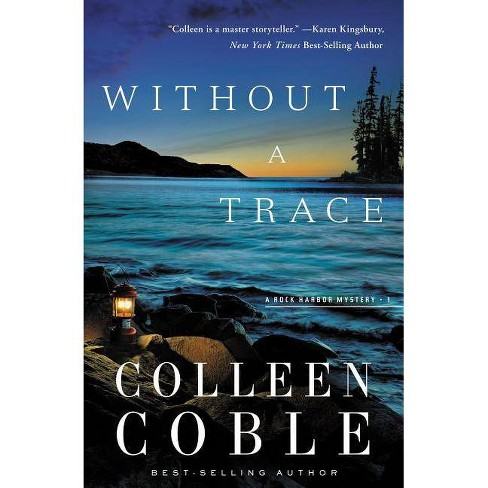 Without a Trace - (Rock Harbor Mysteries (Numbered)) by  Colleen Coble (Paperback) - image 1 of 1