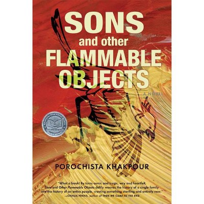 Sons and Other Flammable Objects - by  Porochista Khakpour (Paperback)