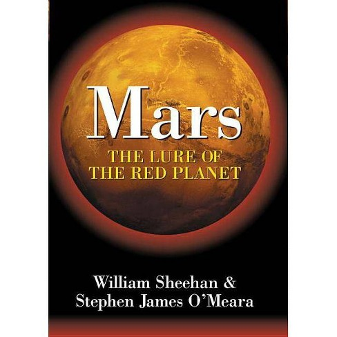 Mars - by  Stephen James O'Meara (Hardcover) - image 1 of 1
