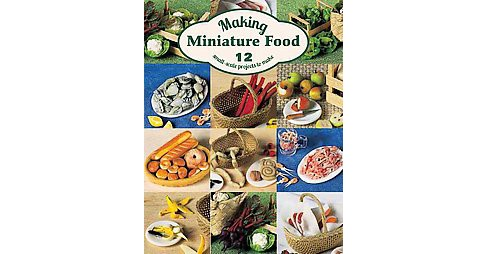 Making Miniature Food (Pamphlet) - image 1 of 1