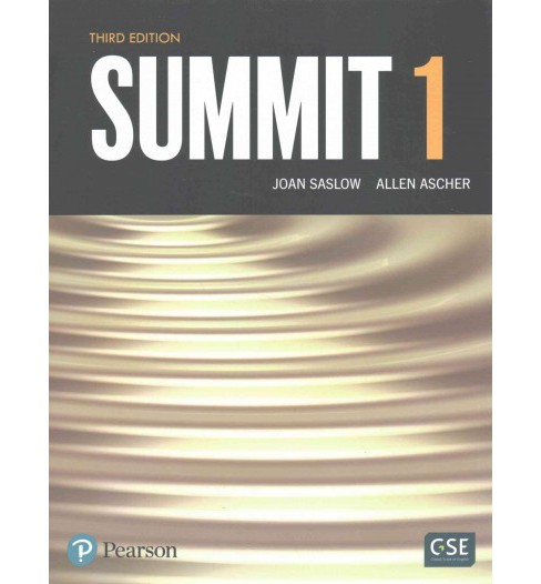 Summit, Level 1 : English for Today's World (Paperback) (Joan Saslow & Allen Ascher) - image 1 of 1