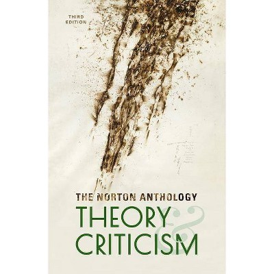 The Norton Anthology of Theory and Criticism - 3rd Edition (Hardcover)