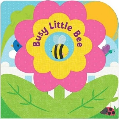 Busy Little Bee - (Layered Board Book) by  Laura Gates Galvin (Board Book)