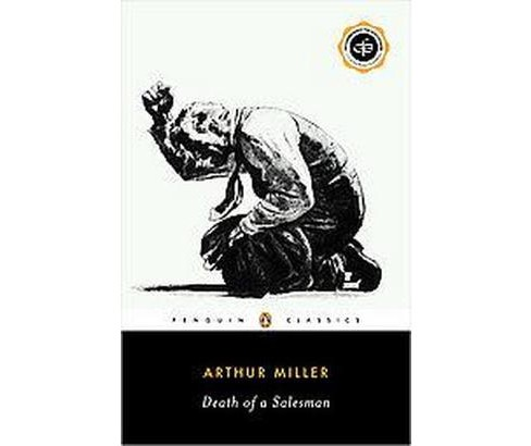 Death of a Salesman : Certain Private Conversations in Two Acts and a Requiem (Paperback) (Arthur - image 1 of 1