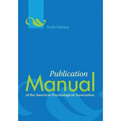 Publication Manual of the American Psychological Association(r) - 6 Edition (Paperback) - image 1 of 1