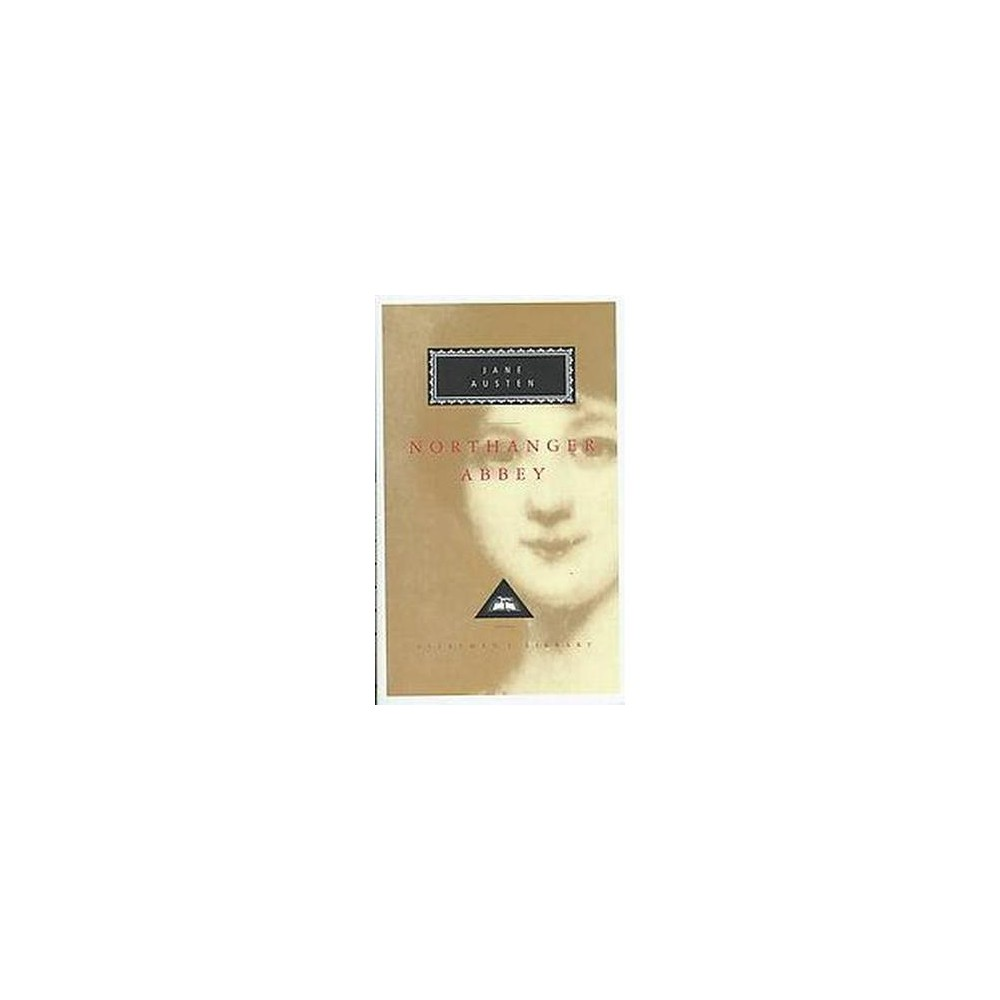 Northanger Abbey ( Everyman's Library) (Reprint) (Hardcover)