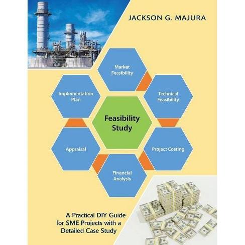 Feasibility Study - by  Jackson G Majura (Paperback) - image 1 of 1