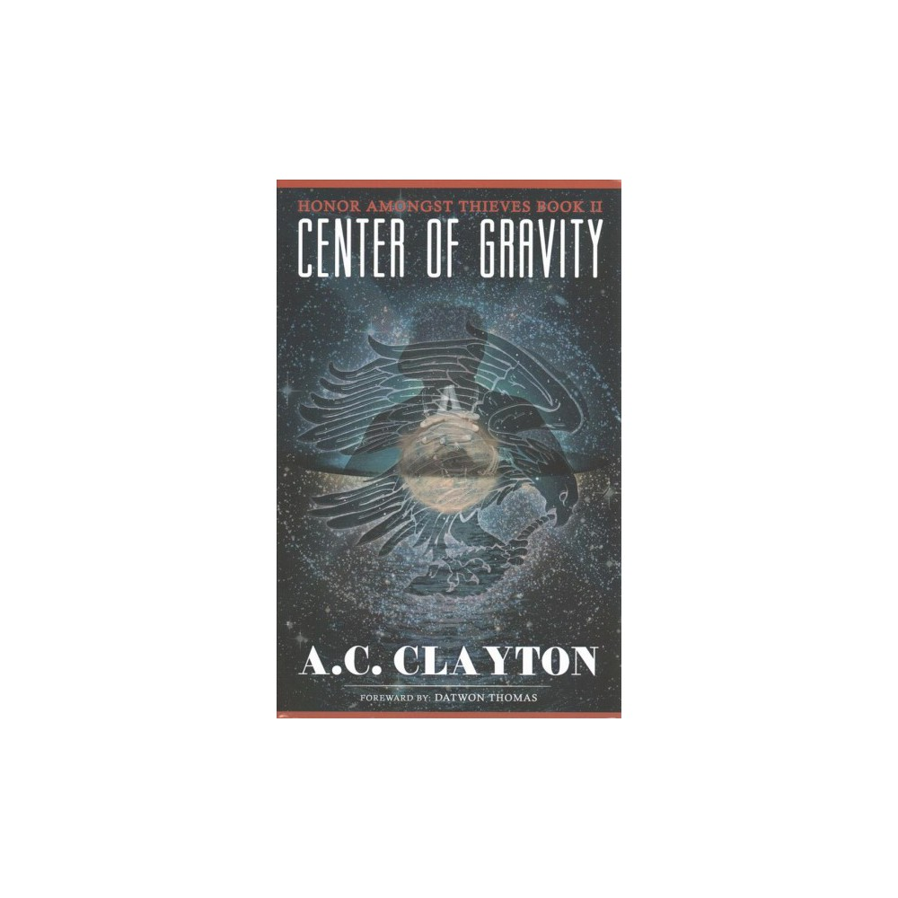 Center of Gravity (Paperback) (A. C. Clayton)