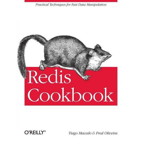 Redis Cookbook - by Tiago Macedo & Fred Oliveira (Paperback)