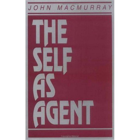 The Self as Agent - by  John Macmurray (Paperback) - image 1 of 1