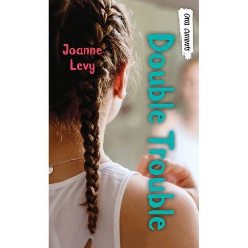 Double Trouble - (Orca Currents) by  Joanne Levy (Paperback) - image 1 of 1