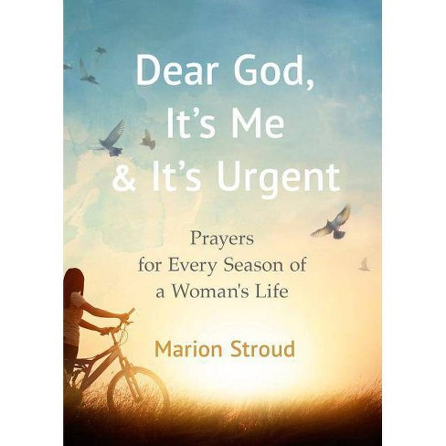 Dear God, It's Me and It's Urgent - by  Marion Stroud (Paperback) - image 1 of 1