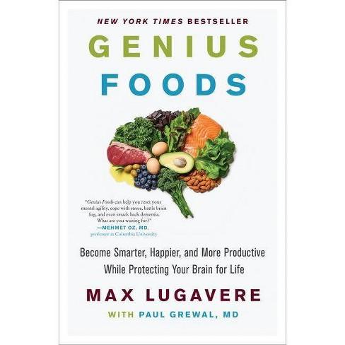 Genius Foods - (Genius Living) by  Max Lugavere & Paul Grewal (Hardcover) - image 1 of 1