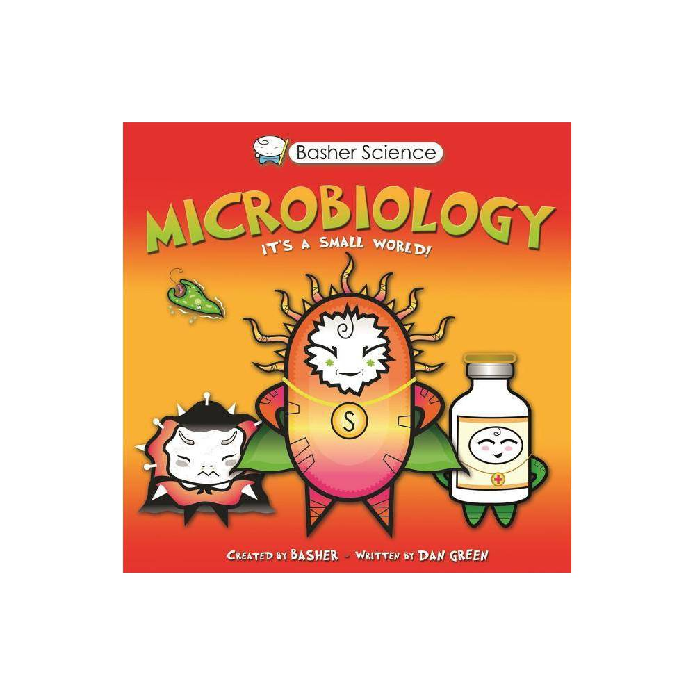Basher Science Microbiology By Simon Basher Dan Green Paperback
