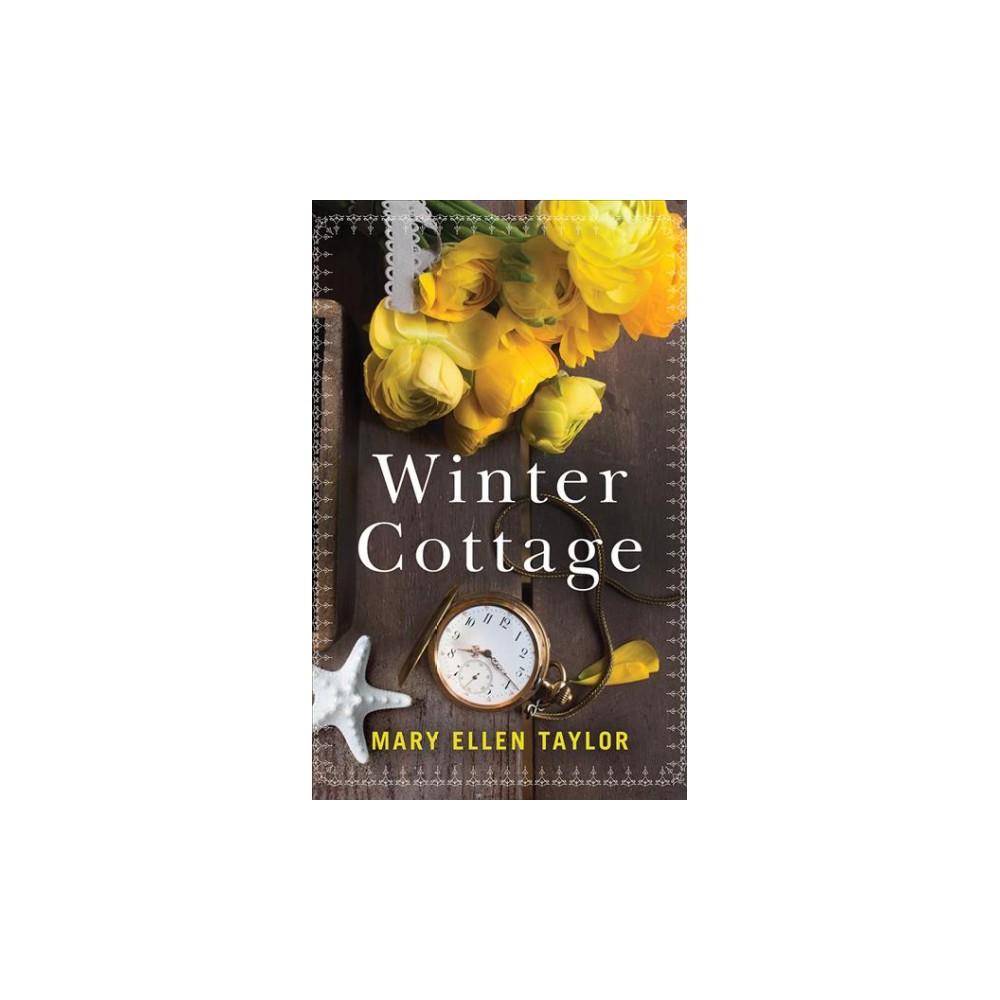 Winter Cottage - Unabridged by Mary Ellen Taylor (CD/Spoken Word)