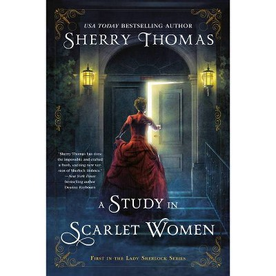 A Study in Scarlet Women - (Lady Sherlock) by  Sherry Thomas (Paperback)