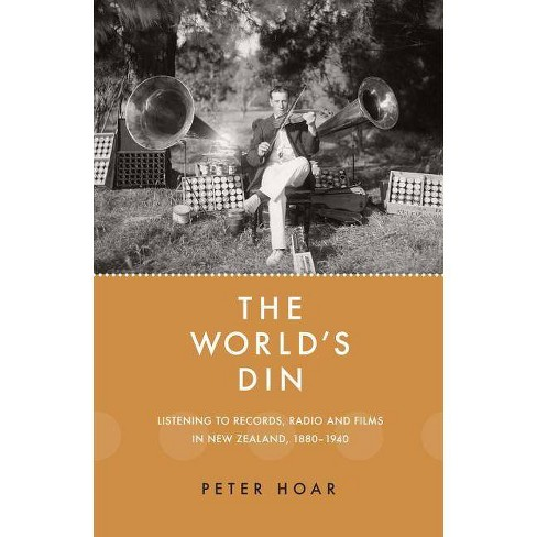 The World's Din - by  Peter Hoar (Paperback) - image 1 of 1