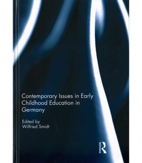 Contemporary Issues in Early Childhood Education in Germany (Hardcover) - image 1 of 1