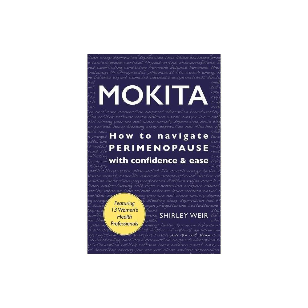 Mokita By Shirley Weir Paperback