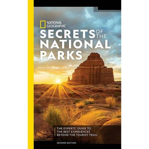National Geographic Secrets of the National Parks, 2nd Edition - (Paperback) - image 1 of 1