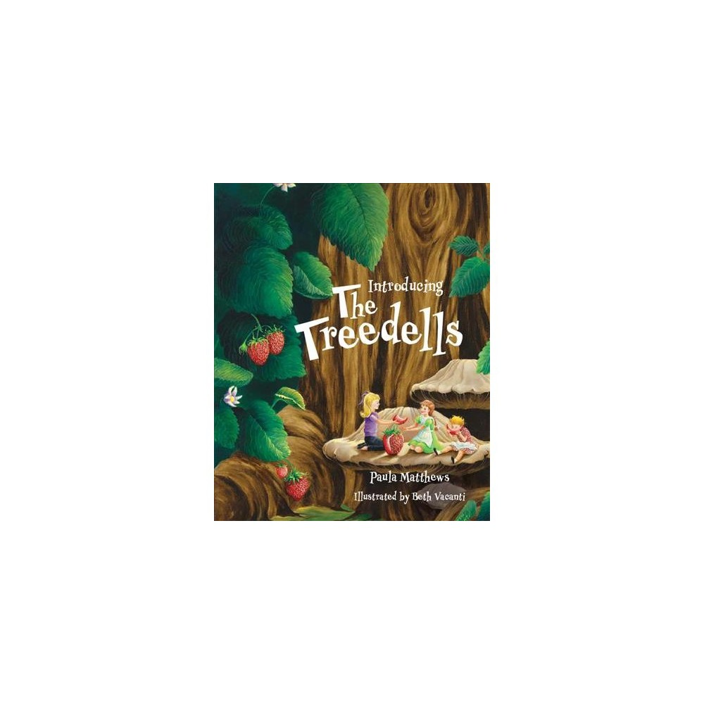 Treedells - by Paula Matthews (Hardcover)