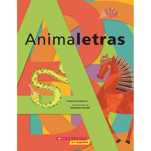 Animaletras (Animal Abc) - by  Francisca Palacios (Paperback) - image 1 of 1