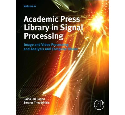 Academic Press Library in Signal Processing : Image and Video Processing and Analysis and Computer - image 1 of 1