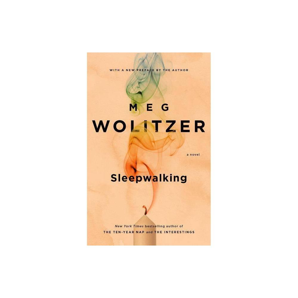 Sleepwalking By Meg Wolitzer Paperback