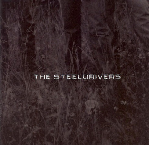 Steeldrivers - Steeldrivers (CD) - image 1 of 1