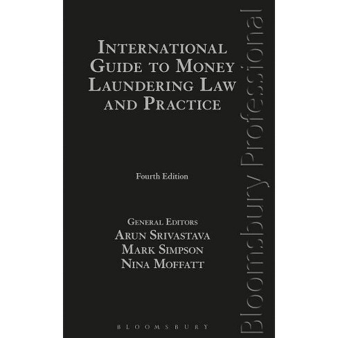International Guide to Money Laundering Law and Practice - 4 Edition (Hardcover) - image 1 of 1
