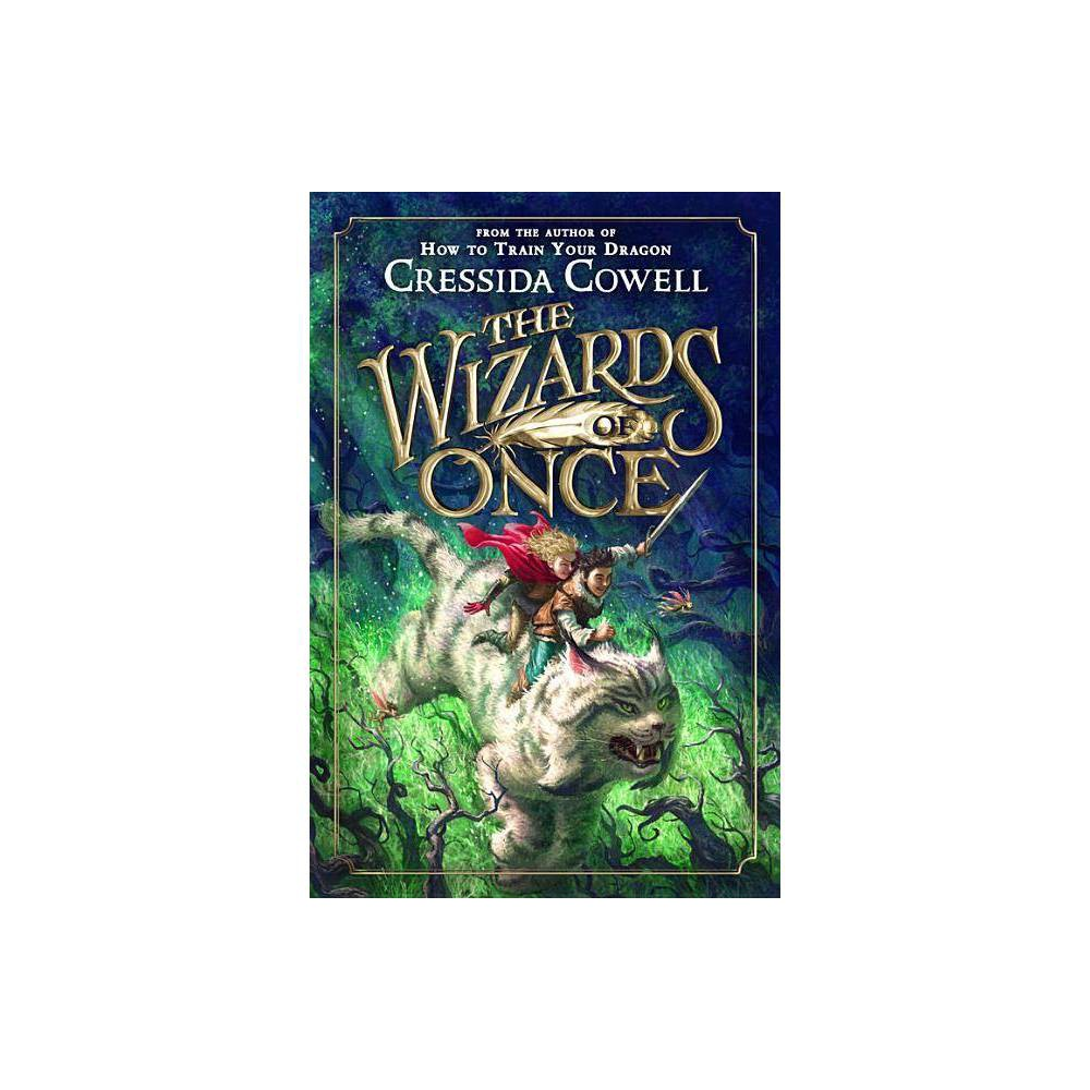The Wizards Of Once By Cressida Cowell Paperback