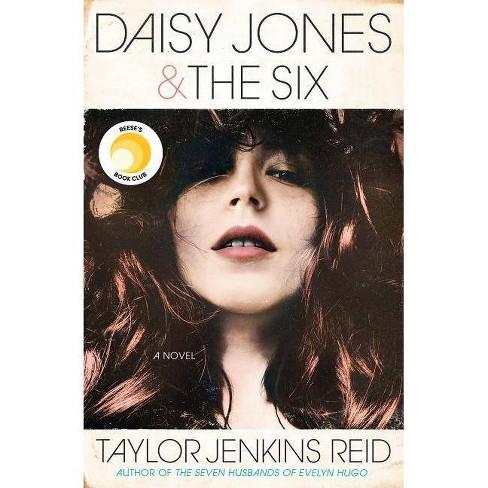 Daisy Jones & the Six -  by Taylor Jenkins Reid (Hardcover) - image 1 of 1