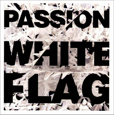 Passion - Passion:White flag (CD) - image 1 of 1