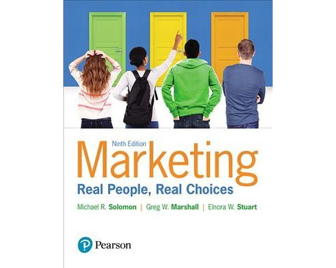 Marketing : Real People, Real Choices - Student Value Edition (Hardcover) (Michael R. Solomon & Greg W. - image 1 of 1