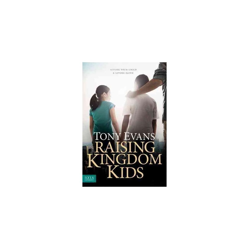 Raising Kingdom Kids (Hardcover)