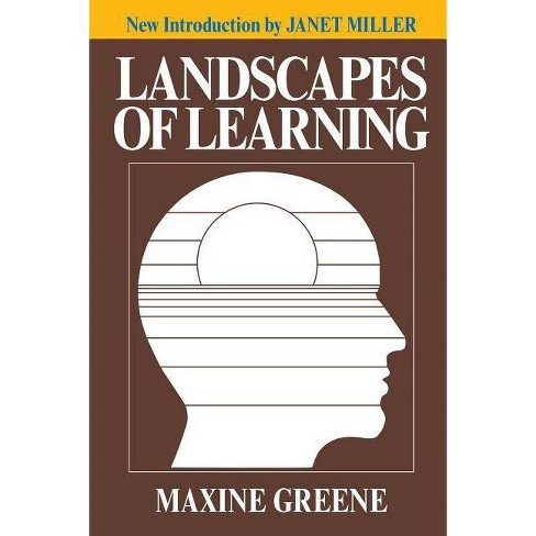 Landscapes of Learning - by  Maxine Greene (Paperback) - image 1 of 1