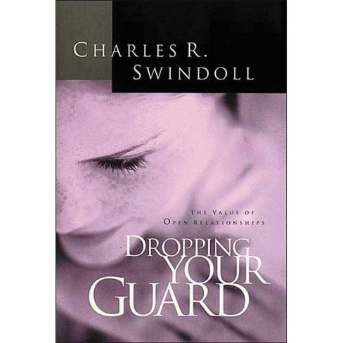 Dropping Your Guard - by  Charles R Swindoll (Paperback) - image 1 of 1