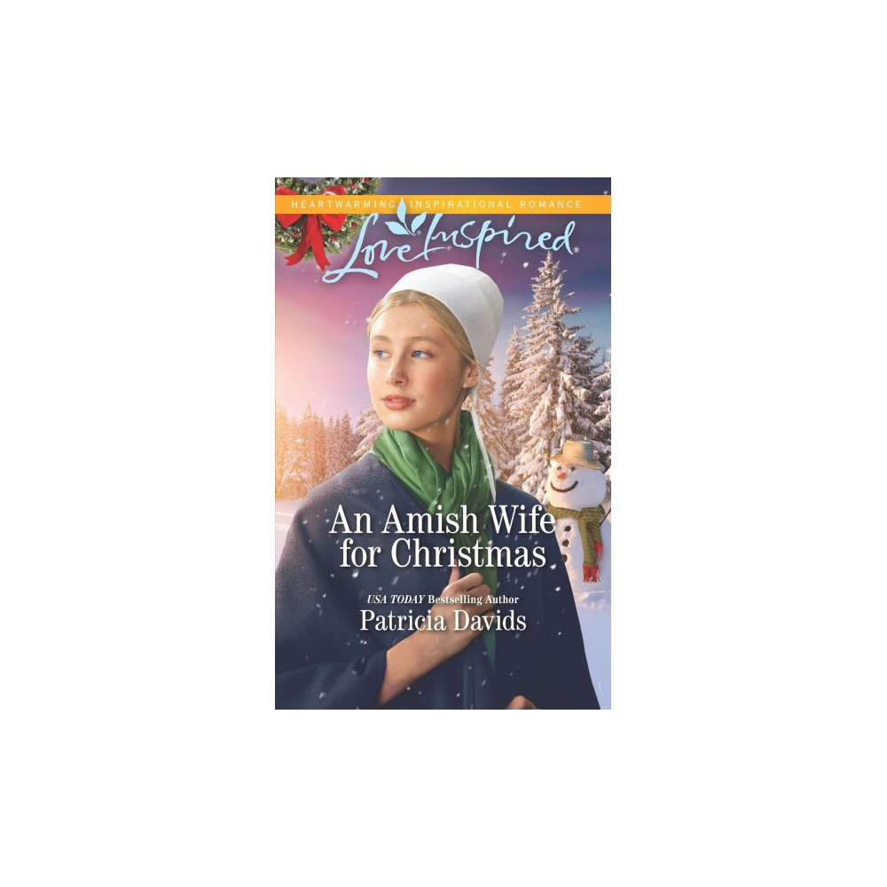 Amish Wife for Christmas - (Love Inspired) by Patricia Davids (Paperback)