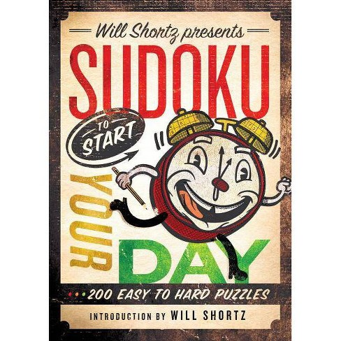Will Shortz Presents Sudoku to Start Your Day - (Paperback) - image 1 of 1
