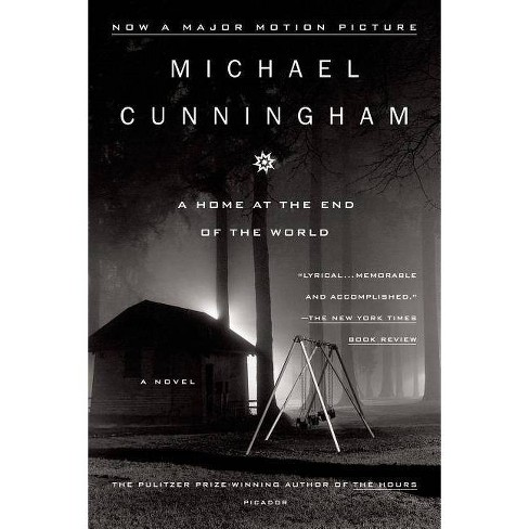 A Home at the End of the World - by  Michael Cunningham (Paperback) - image 1 of 1
