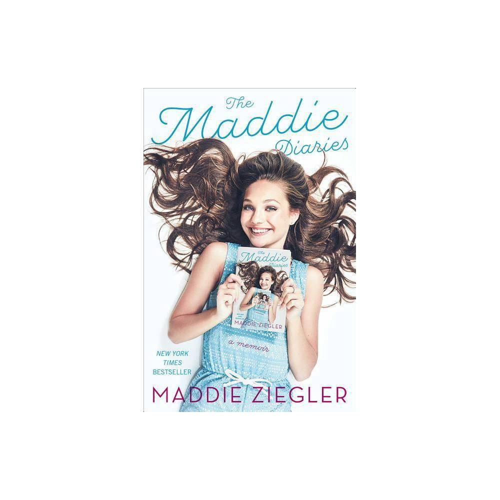 The Maddie Diaries By Maddie Ziegler Paperback