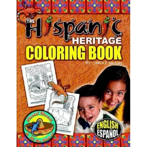 Hispanic Heritage Coloring Book - (Fiesta! Siesta! & All the Rest-A!) by  Carole Marsh (Paperback) - image 1 of 1